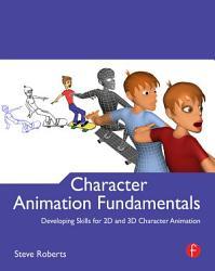 Character Animation Fundamentals Book PDF
