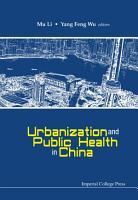 Urbanization and Public Health in China PDF