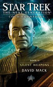 Cold Equations: Silent Weapons: Book Two