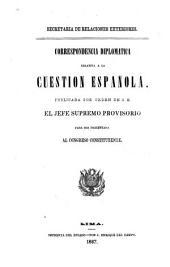Correspondencia diplomatica relativa a la cuestion Española