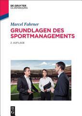 Grundlagen des Sportmanagements: Ausgabe 2