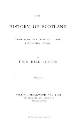 The History of Scotland from Agricola s Invasion to the Revolution of 1688 PDF