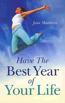 Have the Best Year of Your Life PDF