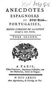 Anecdotes espagnoles et portugaises, depuis l'origine jusqu'à nos jours: Volume2