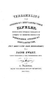 Verzameling van sterre- en zeevaartkundige tafelen, benevens eene uitvoerige verklaring en aanwijzing van derzelven gebruik in de werkdadige sterre- en zeevaartkunde, ter dienste der zeelieden: Volume 1