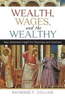 Wealth  Wages  and the Wealthy PDF