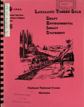 Flathead National Forest (N.F.), Lakalaho Timber Sale, Flathead County: Environmental Impact Statement