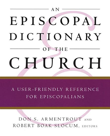 An Episcopal Dictionary of the Church PDF