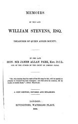 Memoirs of the Late William Stevens  Esq   Treasurer of Queen Anne s Bounty PDF