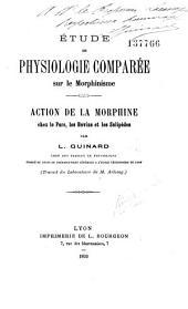 Etude sur le Morphinisme [chez les Mammifères]