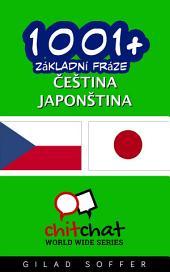 1001+ Základní Fráze Čeština - Japonština