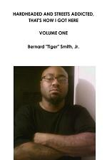 Hardheaded and Streets Addicted, That's how i Got Here Volume One