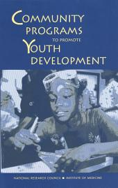 Community Programs to Promote Youth Development