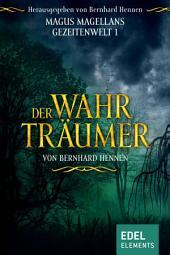 Der Wahrträumer: Fantasy Roman