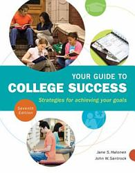 Your Guide To College Success Strategies For Achieving Your Goals Book PDF