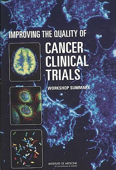 Improving the Quality of Cancer Clinical Trials PDF