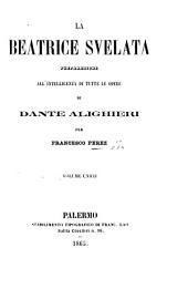 La Beatrice Svelata; preparazione all'intelligenza di tutte le opere di Dante Alighieri