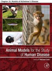 Animal Models for the Study of Human Disease: Chapter 25. Models of Alzheimer's Disease