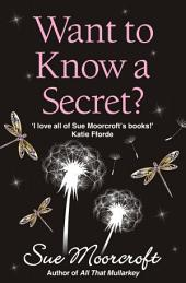 Want to Know a Secret? (Choc Lit)
