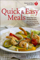 American Heart Association Quick   Easy Meals