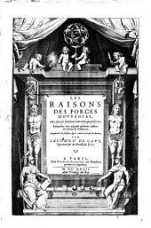 Les Raisons Des Forces Mouvantes: Auec diuerses Machines Tant vtilles que plaisantes: Ausquelles sont adjoints plusieurs deßeings de Grotes & Fontaines. Augmentées des plusieurs figures, auec le discours sur chacune, Volume1