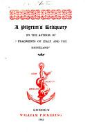 A Pilgrim s Reliquary PDF