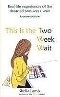 This is the Two Week Wait  Real Life Experiences of the Two week Wait PDF