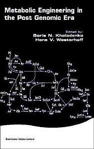 Metabolic Engineering in the Post Genomic Era