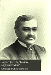 Report [of The] General Superintendent: Volume 39
