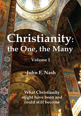 Christianity  the One  the Many PDF