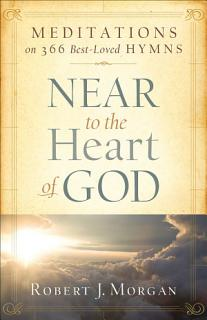 Near to the Heart of God Book