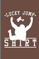Lucky Jump Shirt