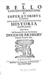 De bello Constantinopolitano et Imperatoribus Comnensis ... historia