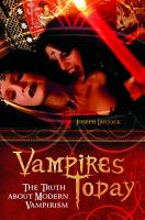 Vampires Today  The Truth about Modern Vampirism PDF
