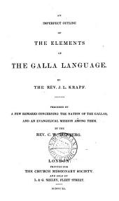 An imperfect outline of the elements of the Galla language