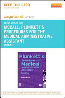 Plunkett s Procedures for the Medical Administrative Assistant   Pageburst E Book on Kno  Retail Access Card  PDF