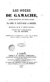 Les Noces de Gamache: opéra-bouffon en trois actes