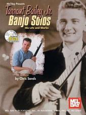Tarrant Bailey Jr. Banjo Solos