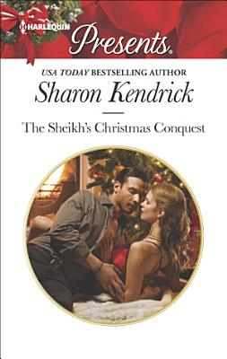 The Sheikh s Christmas Conquest