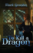 To Kill A Dragon PDF