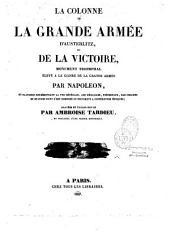 La colonne de la Grande Armée d'Austerlitz ou de la victoire...