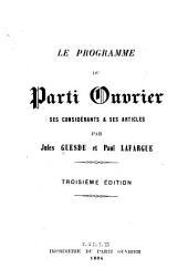 Le programme du Parti Ouvrier: ses considérants & ses articles