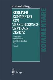 Berliner Kommentar zum Versicherungsvertragsgesetz: Kommentar zum deutschen und österreichischen VVG