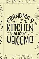 Grandma s Kitchen Tasters Welcome
