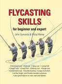 Flycasting Skills
