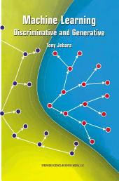 Machine Learning: Discriminative and Generative