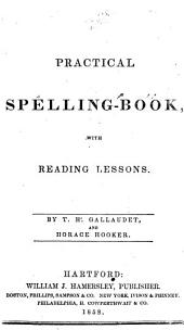 Practical spelling book, with reading lessons