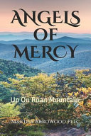 Angels Of Mercy - Up On Roan Mountain