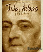 John Adams: His Words