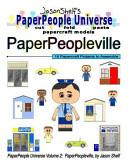 Jason Shelf's PaperPeople Universe: PaperPeopleville